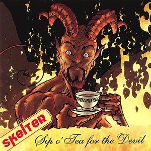 Sip o' Tea for the Devil
