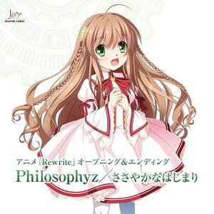 """Anime Rewrite Opening Song """"Philosophyz"""" / Ending Song """"Sasayakana Hajimari"""" - EP"""