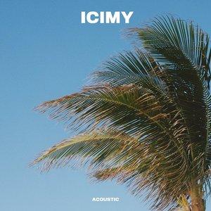 ICIMY (Acoustic) - Single