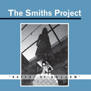 The Smiths Project Box Set- Hatful Of Hollow