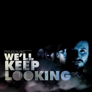 We'll Keep Looking