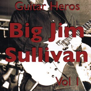 Guitar Heroes – Big Jim Sullivan Vol 1