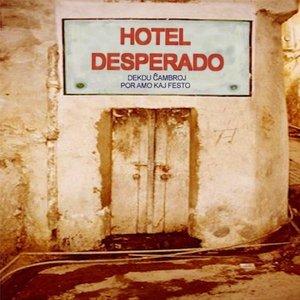 Hotel Desperado