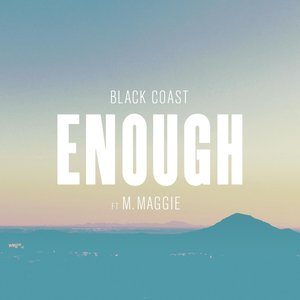 Enough (feat. M. Maggie)