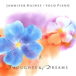 Thoughts and Dreams: Solo Piano