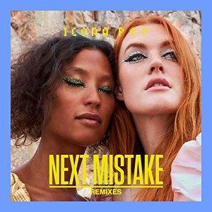 Next Mistake (Remixes)