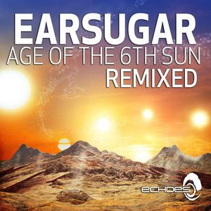 Age of the 6th Sun - Remixed