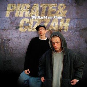 Pirate & Cizzah - Die Macht am Rhein (2008)