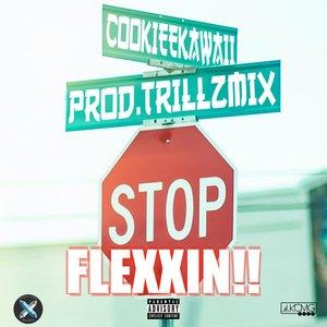 Stop Flexxin'!!