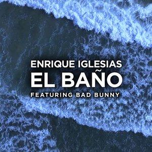 EL BAÑO (feat. Bad Bunny) - Single