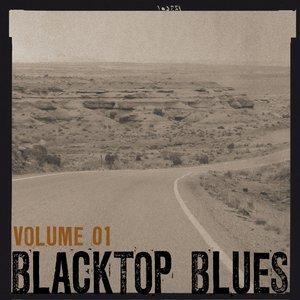 Blacktop Blues, Vol. 1