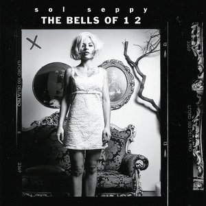 The Bells of 12 (Remastered)