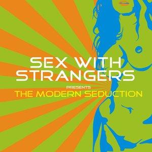 The Modern Seduction