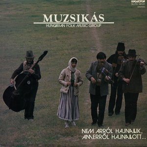 Prisoners' Songs Performed by the Muzsikas Folk Music Group