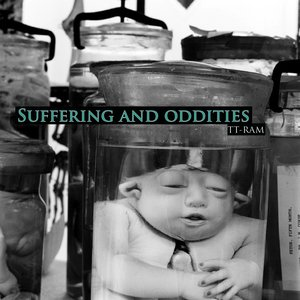 Suffering And Oddities