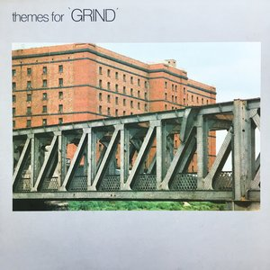 Themes for Grind