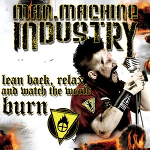 Lean Back, Relax and Watch the World Burn