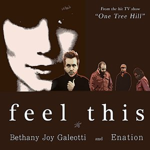 """Feel This (from the hit TV show """"One Tree Hill"""")"""