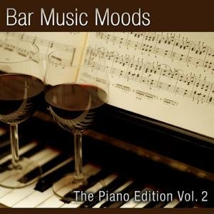 Bar Music Moods - The Piano Edition Vol. 2
