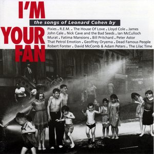 Image for 'I'm Your Fan: The Songs of Leonard Cohen'