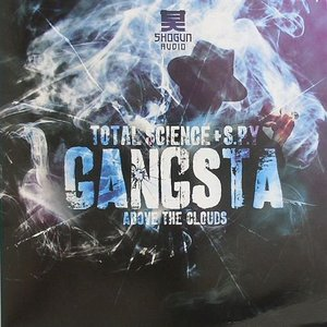 Gangsta / Above The Clouds
