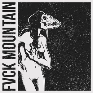 Fvck Mountain EP