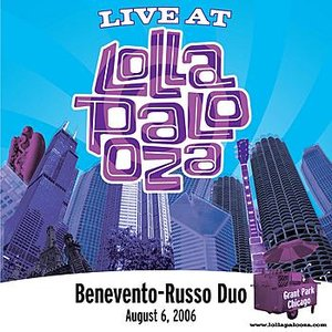 Live at Lollapalooza 2006: Benevento Russo Duo