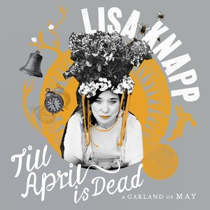Till April Is Dead - A Garland of May
