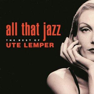 All That Jazz: The Best Of Ute Lemper