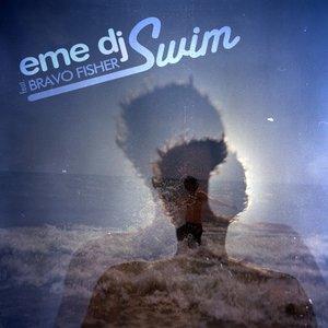 Swim (feat. Bravo Fisher!)