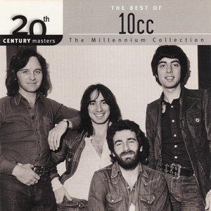 10cc - 20th Century Masters: The Millennium Collection: The Best of 10cc - Zortam Music