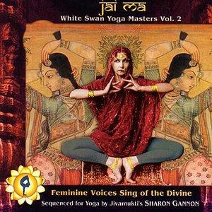 Imagem de 'Jai Ma: White Swan Yoga Masters Vol. 2'