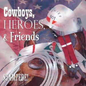 Cowboys Heros & Friends