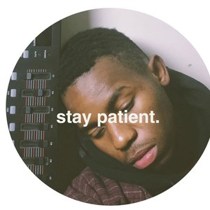 Stay Patient.