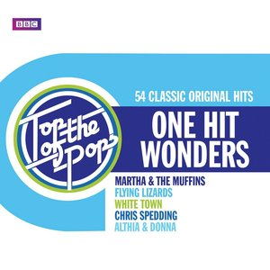Top Of The Pops - One Hit Wonders