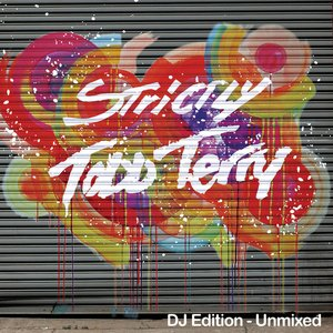 Strictly Todd Terry (DJ Edition-Unmixed)