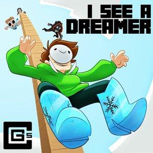 I See A Dreamer