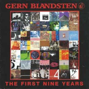 Gern Blandsten: The First Nine Years