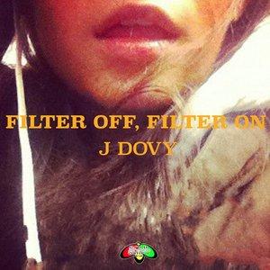 Filter Off, Filter On