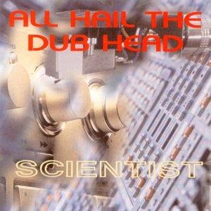 All Hail The Dub Head