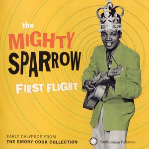 Image for 'First Flight: Early Calypsos from the Emory Cook Collection'