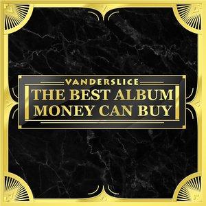 The Best Album Money Can Buy
