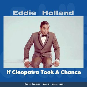 If Cleopatra Took a Chance (Early Singles Vol.2 1961 - 1963)