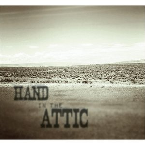 Hand in the Attic