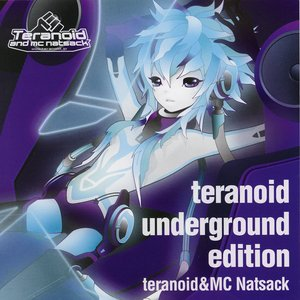 teranoid underground edition
