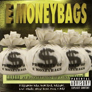 In E Moneybags We Trust