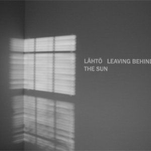 Leaving Behind The Sun