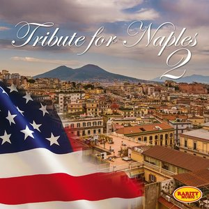 Tribute to Naples, Vol. 2 (American Artists)