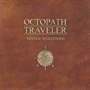Octopath Traveler Sound Selections