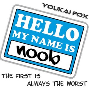 My Name Is Noob